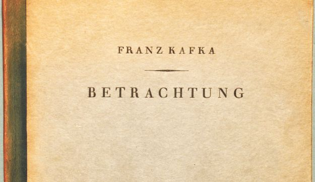 """""""Betrachtung,"""" Kafka's first book, published in 1912."""
