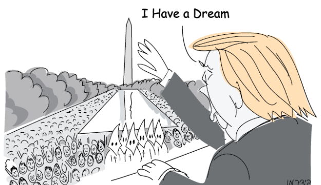 "Illustration: Donald Trump tells crowds, including masked KKK members, at the National Mall in Washington D.C. the he has ""a dream""."