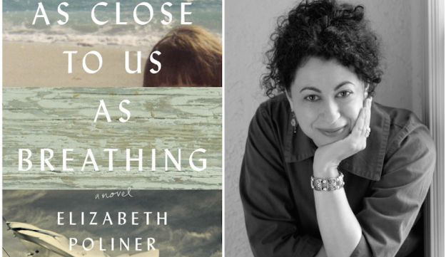 """As Close to Us as Breathing: A Novel,"" by Elizabeth Poliner (Sandy Kavalier/Lee Boudreaux Books)."
