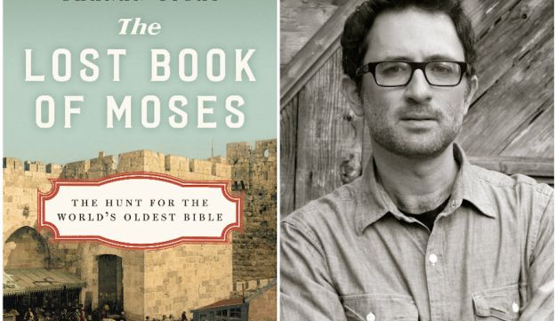 """The Lost Book of Moses: The Hunt for the World's Oldest Bible,"" by Chanan Tigay (Molly Antopol/HarperCollins)."