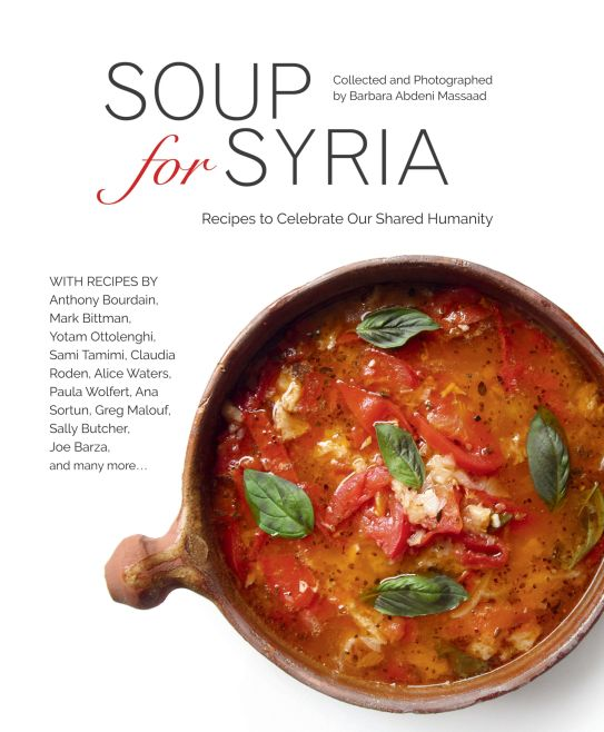 The best israeli middle eastern and jewish cookbooks of 2016 food soup for syria collected and photographed by barbara massaad interlink books 2016 forumfinder Images