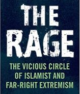 The cover of 'The Rage: The Vicious Circle of Islamist and Far-Right Extremism'.
