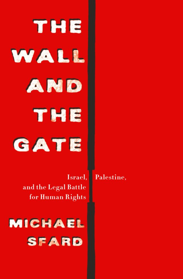 "The cover of Michael Sfard's book, ""The Wall and the Gate."""
