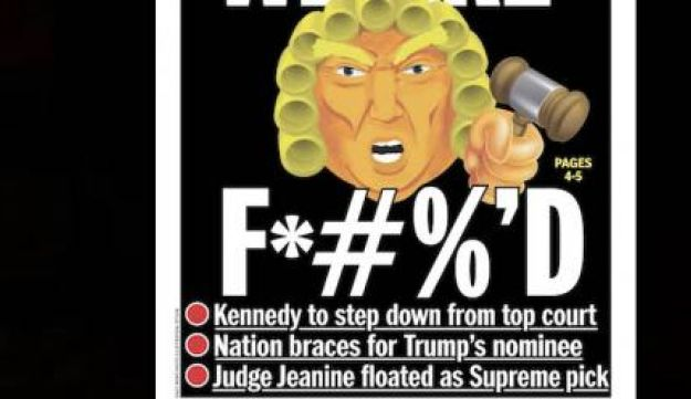 Cover of the New York Daily News day after Supreme Court Justice Kennedy announced his retirement